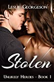 Stolen (Unlikely Heroes Book 1) (English Edition)