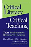 img - for Critical Literacy/critical Teaching: Tools for Preparing Responsive Teachers (Language and Literacy Series (Teachers College Pr)) book / textbook / text book