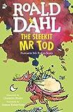 The Sleekit Mr Tod: Fantastic Mr Fox in Scots (Fantastic Mr. Fox, in Scots) (Scots Edition)