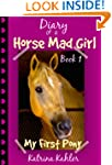 Diary of a Horse Mad Girl: My First P...