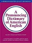 A Pronouncing Dictionary of American...