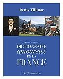 """Afficher """"Dictionnaire amoureux de la France"""""""