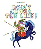 img - for Don't Cross the Line! book / textbook / text book