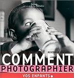 Photo du livre Comment photographier mon enfant