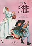 img - for Hey Diddle Diddle (My First Library) book / textbook / text book