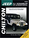 Chilton's Jeep Cj/Scrambler 1971-86 Repair Manual
