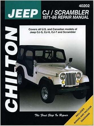 Jeep CJ/Scrambler, 1971-86 (Chilton Total Car Care Series Manuals)