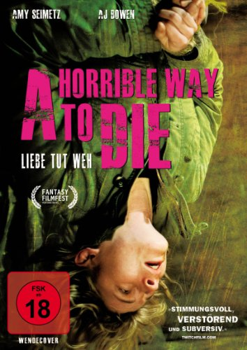 A Horrible Way to Die - Liebe tut weh