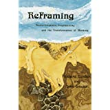 Reframing: Neurolinguistic Programming and the Transformation of Meaningby Richard Bandler