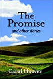 The Promise: And Other Stories