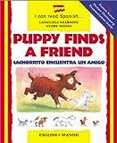Puppy Finds a Friend / Cachorrito Encuentra un Ami...