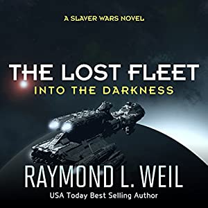 The Lost Fleet, Book 2 - Raymond L. Weil