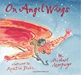 Michael Morpurgo On Angel Wings by Morpurgo, Michael ( 2006 )