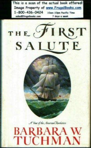 The First Salute, Barbara W. Tuchman