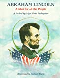 img - for Abraham Lincoln: A Man for All the People : A Ballad book / textbook / text book