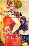 echange, troc Prada - Les Masques du Héros