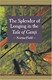 img - for The Splendor of Longing in the