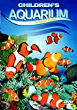 echange, troc Kids Aquarium - The Clownfish And His Friends