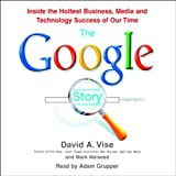 img - for The Google Story: Inside the Hottest Business, Media, and Technology Success of Our Time book / textbook / text book