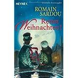 """Rettet Weihnachten!: Romanvon """"Romain Sardou"""""""