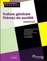 Culture générale - Thèmes de société - 4e édition
