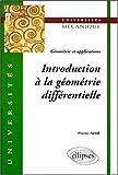 echange, troc Pierre Aimé - Introduction à la géométrie différentielle : Géométrie et applications