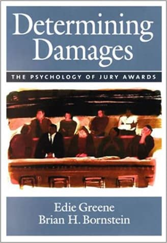 Determining Damages: The Psychology of Jury Awards (Law and Public Policy)