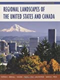 img - for Regional Landscapes of the United States and Canada 6th edition by Birdsall, Stephen S., Palka, Eugene, Malinowski, Jon, Price, (2004) Hardcover book / textbook / text book