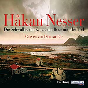 Die Schwalbe, die Katze, die Rose und der Tod (Kommissar Van Veeteren 9) Hörbuch