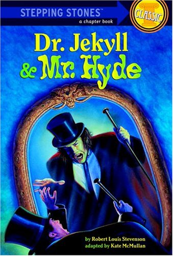 Dr. Jekyll and Mr. Hyde (A Stepping Stone Book)
