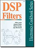 DSP Filter Cookbook (Electronics Cookbook Series) (0790612046) by Lane, John