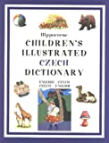 Children's Illustrated Czech Dictionary (Hippocrene Children's Illustrated Dictionaries) (Czech Edition)