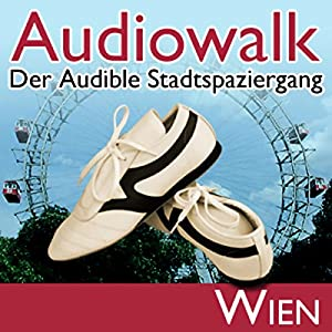 Audiowalk Wien Hörbuch
