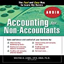 Accounting for Non-Accountants, 3E: The Fast and Easy Way to Learn the Basics (Quick Start Your Business) (       UNABRIDGED) by Wayne Label Narrated by Chaz Allen