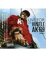 Live For Da Hustle