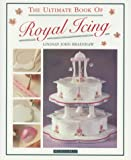 The Ultimate Book of Royal Icing