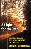 A Light for My Path: Meeting God in 365 Key Chapters of the Bible (1569552584) by Boa, Kenneth