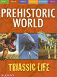 img - for Triassic Life (Prehistoric World Books) book / textbook / text book