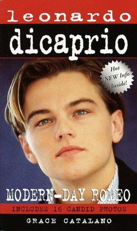 Leonardo DiCaprio: A MODERN DAY ROMEO (Laurel-Leaf Books), Catalano,Grace