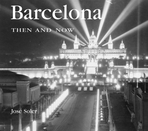 Barcelona Then & Now