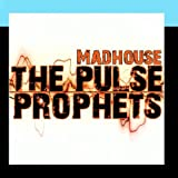 Pulse Prophets - Madhouse
