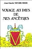 echange, troc Jean-Claude Van der Messe - Voyage au pays de mes ancestres