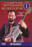 Learn To Play: Bottleneck Blues Guitar 1 [DVD]