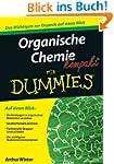 Organische Chemie kompakt f�r Dummies