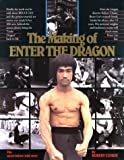 The Making of Enter the Dragon (0865680981) by Robert Clouse