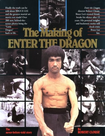 The Making of Enter the Dragon (Unique literary books of the world)
