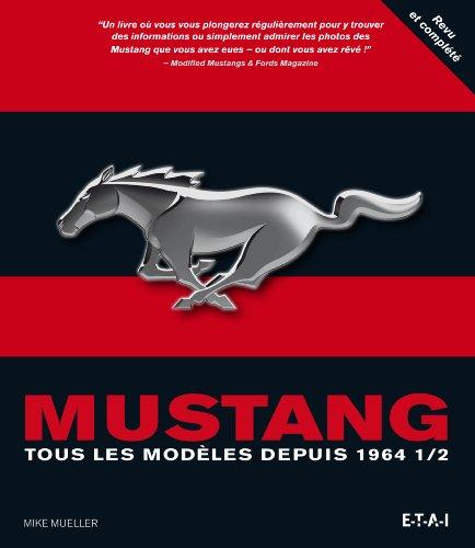 Mustang : Tous les
