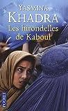 echange, troc Yasmina Khadra - Les hirondelles de Kaboul