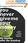 You Never Give Me Your Money: The Bea...