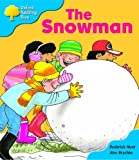 Oxford Reading Tree: Stage 3: More Storybooks: the Snowman: Pack A
